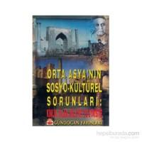 Orta Asya'nın Sosyo-Kültürel Sorunları