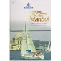 Yabancı Sporcuların Gözüyle İstanbul / İstanbul Through The Eyes of Foreign Sports People