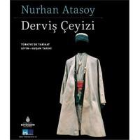 Derviş Çeyizi: Türkiye'de Tarikat Giyim Kuşam Tarihi