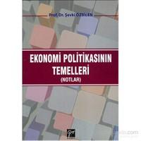 Ekonomi Politikasının Temelleri (Notlar)