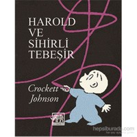 Harold ve Sihirli Tebeşir - Crockett Johnson