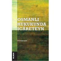 Osmanlı Hukukunda İcareteyn-Süleyman Kaya