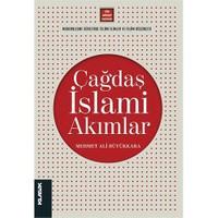 Çağdaş İslami Akımlar - Mehmet Ali Büyükkara
