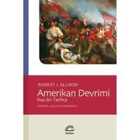 Amerikan Devrimi - Kısa Bir Tarihçe-Robert J. Allison