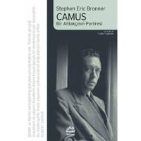 Camus / Bir Ahlakçının Portresi