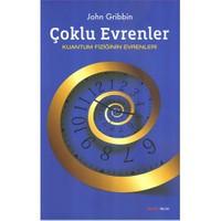 Çoklu Evrenler - (Kuantum Fiziğinin Evrenleri)-John Gribbin