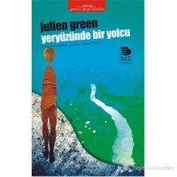 Yeryüzünde Bir Yolcu-Julien Green