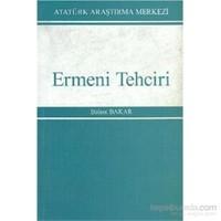 Ermeni Tehciri-Bülent Bakar