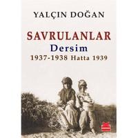 Savrulanlar - Dersim 1937-38 Hatta 1939