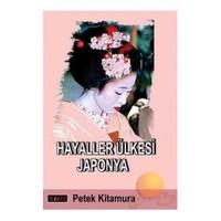 Hayaller Ülkesi Japonya-Petek Kitamura