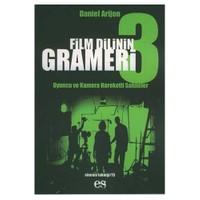Film Dilinin Grameri 3 / Oyuncu Ve Kamera Hareketli Sahneler-Daniel Arizon