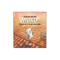 Sokak Kedisi Mumo Dünyayı Kurtarıyor