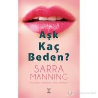 Aşk Kaç Beden?-Sarra Manning