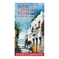 Butik Oteller Kitabı 2007