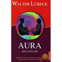 Aura Şifa Kitabı ( Dus Aura Heilbuch )
