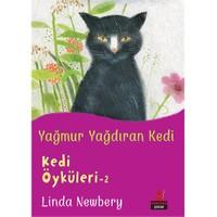 Yağmur Yağdıran Kedi - Linda Newbery