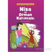 Nisa ve Orman Karıncası - Neşeli Masallar Serisi 16