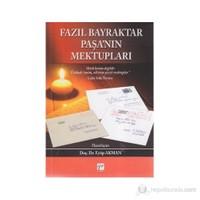 Fazıl Bayraktar Paşa'nın Mektupları