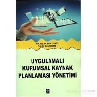 Uygulamalı Kurumsal Kaynak Planlaması Yönetimi-Metin Uluköy
