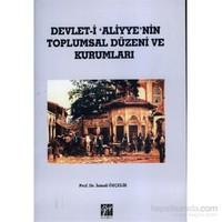 Devlet i Aliyye'nin Toplumsal Düzeni ve Kurumları
