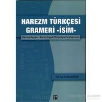 Harezm Türkçesi Grameri -İsim-