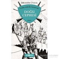 Doğu Cephesi-İbrahim Ünsal