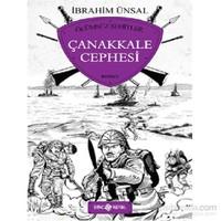 Çanakkale Cephesi - Ölümsüz Şehitler