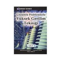 Çözümlü Problemlerle Yüksek Gerilim Tekniği Cilt: 1 - Celal Kocatepe