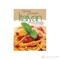 Dünya Yemekleri İtalyan Mutfağı-Kolektif