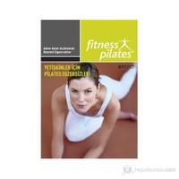 Senin Seçimin Pilates - Yetişkinler İçin Pilates Ve Egzersiz Pilates Günde 10 Dakika-Kolektif
