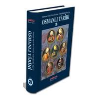 Osmanlı Tarihi - 3 Osman Gazi'den Sultan Vahidüddîn Han'a