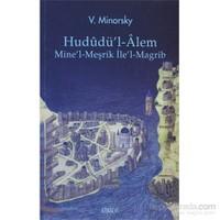 Hududü'l-Alem - Mine'l-Meşrik İle'l-Magrib