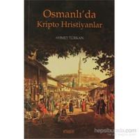 Osmanlı'da Kripto Hristiyanlar
