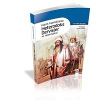 Klasik Kaynaklarda Heterodoks Dervişler ve Heterodoksi