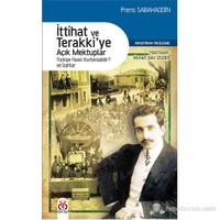 İttihat ve Terakkiye Açık Mektuplar - Türkiye Nasıl Kurtarılabilir ve İzahlar