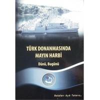 Türk Donanmasında Mayın Harbi Dünü, Bugünü