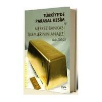 Türkiye'De Parasal Kesim Ve Merkez Bankası İşlemlerinin Analizi-Nadir Eroğlu
