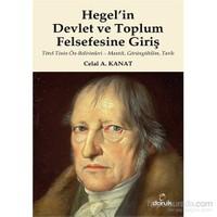 Hegel'İn Devlet Ve Toplum Felsefesine Giriş