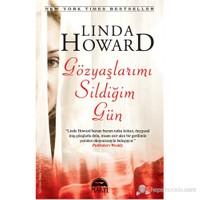 Gözyaşlarımı Sildiğim Gün-Linda Howard