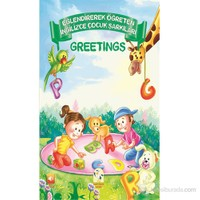 Eğlendirerek Öğreten Çocuk Şarkıları - Greetings (Sesli Kitap)-Kolektif