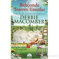 Bahçemde Yeşeren Umutlar (Cep Boy)-Debbie Macomber