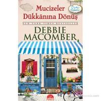 Mucizeler Dükkanına Dönüş ( cep boy) - Debbie Macomber