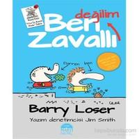 Barry Loser – Ben Zavallı Değilim - Jim Smith