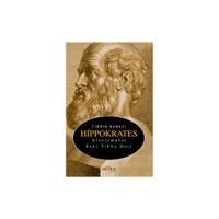 Tıbbın Babası Hippokrates - Aforizmalar Eski Tıbba Dair-Kolektif
