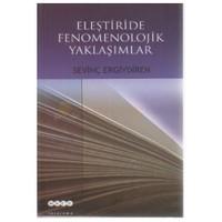 Eleştiride Fenomenolojik Yaklaşımlar