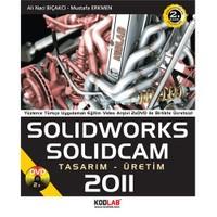 Solidworks & Solidcam 2011 Tasarım Ve Uygulama-Ali Naci Bıçakcı