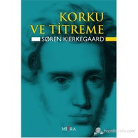 Korku Ve Titreme-Sören Kierkegaard