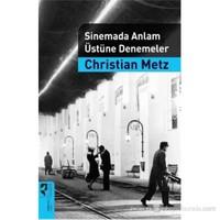 Sinemada Anlam Üstüne Denemeler-Christian Metz