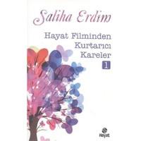 Hayat Filminden Kurtarıcı Kareler 1-Saliha Erdim