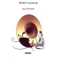Öykü Yazmak-Necati Mert